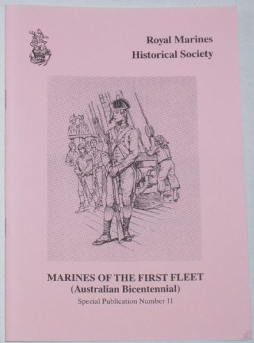 Marines of the First Fleet , edited by R.J. Perrett